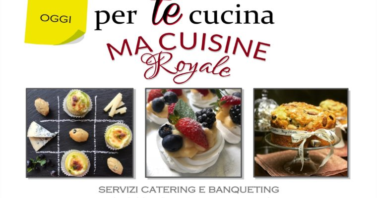 Ma Cuisine Royale Catering